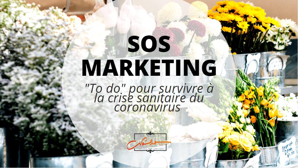 SOS MARKETING – communiquer pendant la crise du coronavirus & anticiper l'après de manière efficiente.